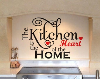 The Kitchen is the heart of the home - Inspirational Quote, Wall Art, Quote, Vinyl, Graphics, Decal, Sticker