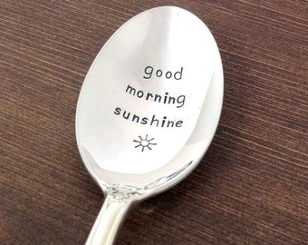 Good Morning Sunshine Spoon - Hand Stamped Vintage Silverware, coffee spoon, anniversary gift, gift under 20,