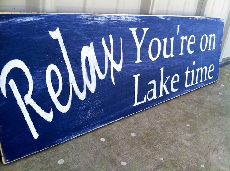 Relax You Re On Lake Time Sign Lake Sign Lake By