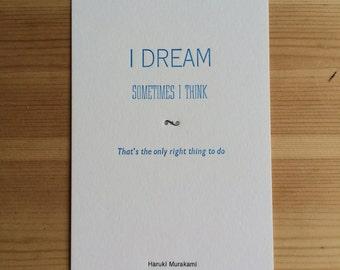 Letterpress typeset Haruki Murakami quote - 3 of 3 Dream
