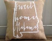 """University of Alabama, Auburn burlap pillow- """"Sweet Home Alabama"""", university of Alabama, Auburn, Custom Made to Order"""