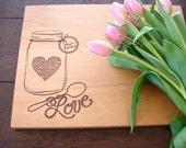 Mother's Day Present Custom Cutting Board Love Mason Jar Nana's Kitchen Gift for Grandmother