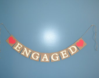 Engaged Photo Prop - Engaged Banner - Wedding - Bridal Shower - Engagement Party