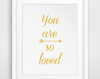 You Are Loved Mustard Yellow Wall Print, You Are So Loved Wall Art, Mustadd Yellow Wall Decor, Nursery Art, Mustard Downloadable Print