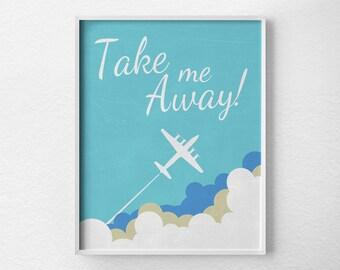 Travel Art Print, Travel Inspiration, Inspirational Print, Travel Print, Motivational Posters, Typographic Poster, 0223