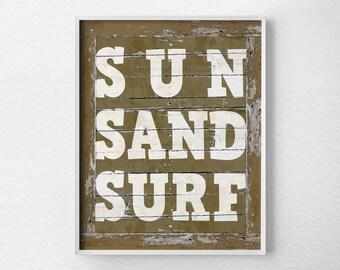 Beach Art, Typography Poster, Surfing Art, Beach Sign, Surfing Poster, Surf Decor, Summer Decor, Summer Art, Rustic Beach Sign, 0221