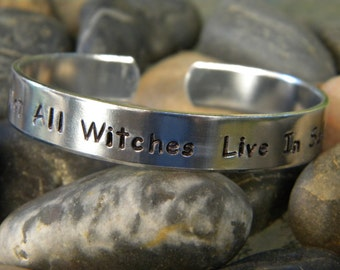 Not All Witches Live In Salem Bracelet