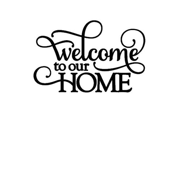 Welcome To Our Home: Items Similar To Welcome To Our Home Wall Decal On Etsy