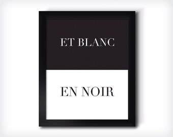 et blanc en noir french black and white fashion quote fashion art poster. Black Bedroom Furniture Sets. Home Design Ideas