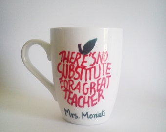 Teacher Apple Mug//There's no substitute for a great teacher// Custom, hand- painted teacher gift