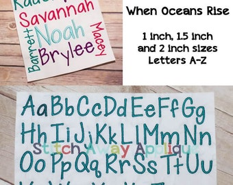 When Oceans Rise Embroidery Font