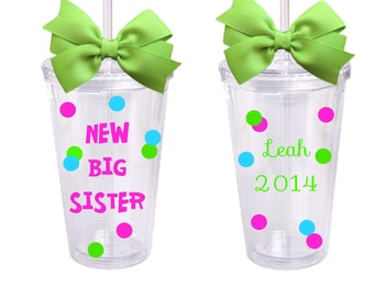 New Big Sister, Personalized Acrylic Tumbler