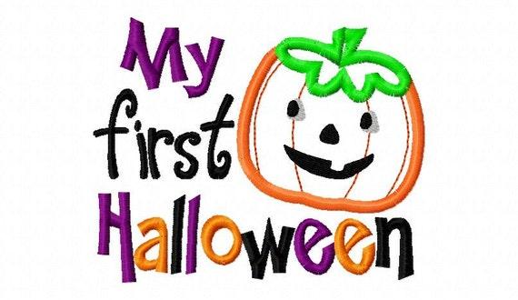 My First Halloween Cute Pumpkin Halloween Applique Machine Embroidery Design 4x4 and 5x7
