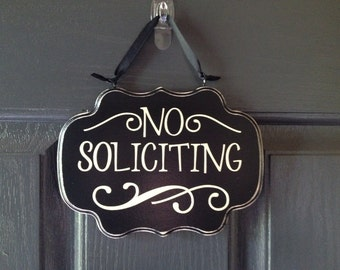 No Soliciting Sign, Front Door Sign, Custom Colors Available On Wood