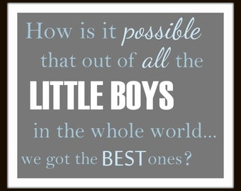 How is it possible out of all the little boys / girls PRINT baby wall art decor nursery print baby boy print baby girl print playroom print
