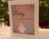 Baby, It's Cold Outside Yeti, 4.25x5.5 quarter-fold greeting card, printable, digital