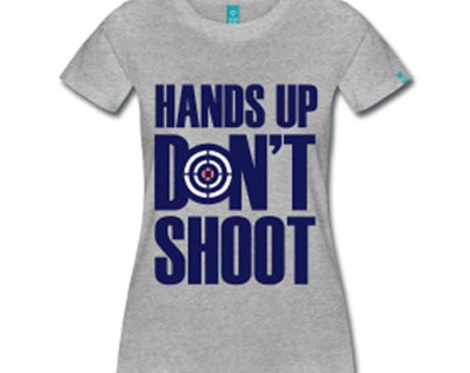 Hands Up Don't Shoot Ferguson MO Women's Fitted T-Shirt - Gray