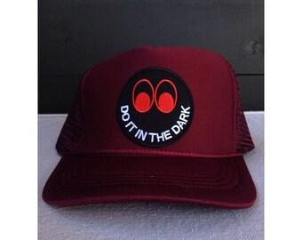 Do It In the Dark Trucker Hat