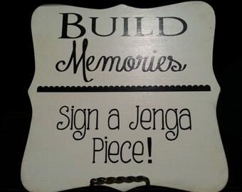Build memories Sign. Wedding Sign. Wedding shower decor