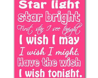 Star Light Star Bright I Wish I May I Wish I Might Nursery Rhyme Decor Pink Nursery Quote Wall Art Print Art for Kids Room Bedroom Art 144