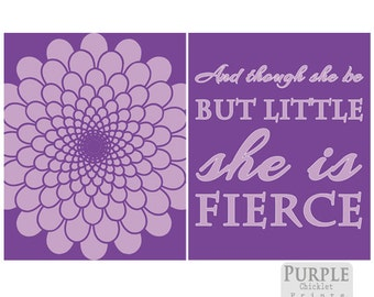 And Though She Be But Little She is Fierce Purple and Lilac Wall Art Flower Burst Art Purple Girls Room Decor Lilac Nursery Art Prints 225a