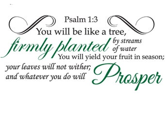 Psalm 1:3 | Scripture Wall Quote | You Will Be Like a Tree...