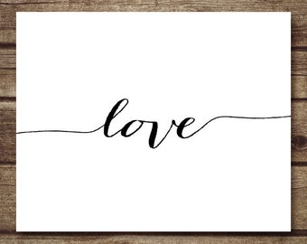 Love Printable art wall decor poster, typography digital printables 5x7 - INSTANT DOWNLOAD