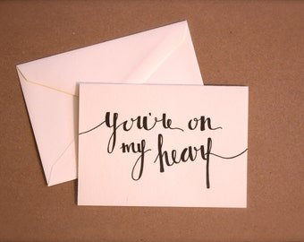 """Calligraphy Stationery Set - """"You're On My Heart"""""""