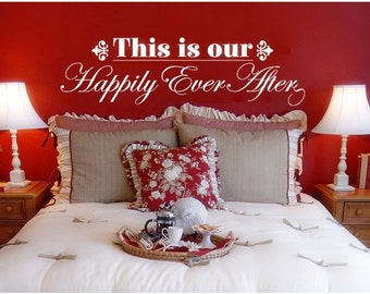 Happily Ever After wall quote decal, sticker, mural, vinyl wall art saying