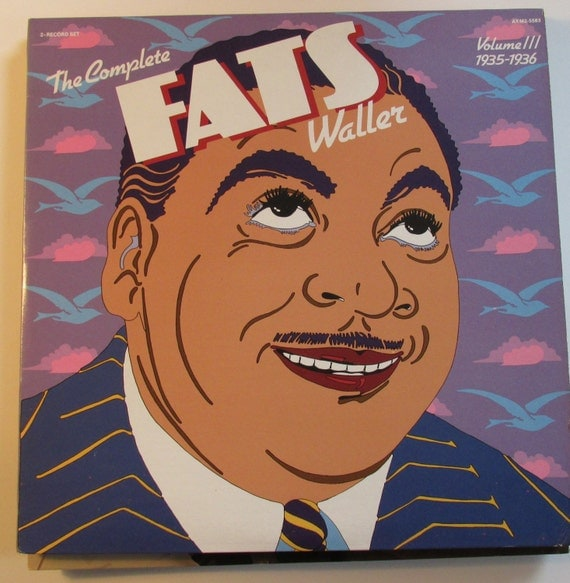 The Complete Fats Waller Vol. 3 1935-36 2 lps from the original pianist/singer/songwriter