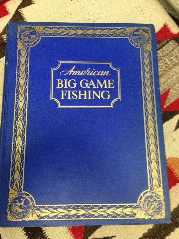 American big game fishing 1935 eugene v connett editor for Illinois game and fish