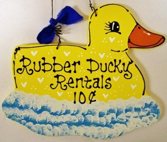 RUBBER DUCKY RENTALS Sign Bath Bathroom Yellow Duck Plaque