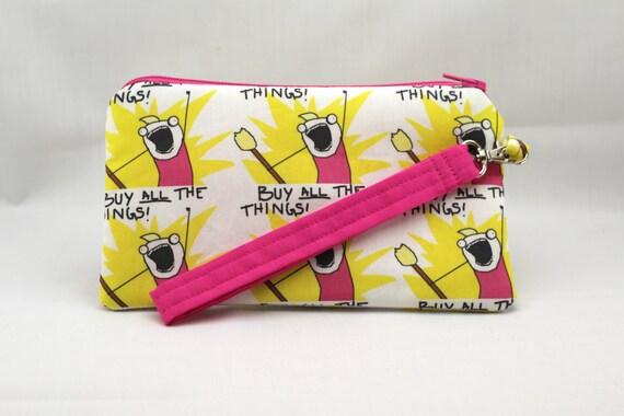 buy all the things internet meme wristlet bag pink. Black Bedroom Furniture Sets. Home Design Ideas