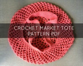 Crochet Market Tote Pattern, Farmers Market Pattern, Crochet Mesh Bag, Reusable Bag Pattern, Crochet Bag Pattern - Printable PDF DOWNLOAD