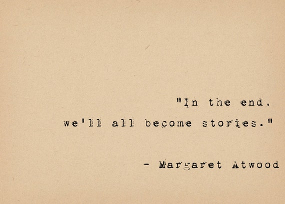 literary quote print bibliophile art margaret atwood quote