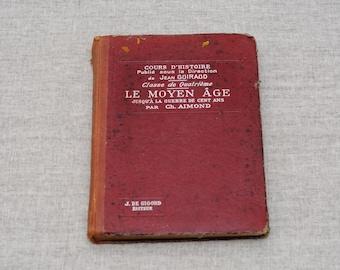 Vintage French History Book  Moyen Age,1933, J. De Gigord editeur, Paris, 1936