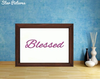Blessed word poster. Wall art decor. Printable art. Blessed wall sign in pink.