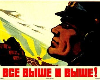 Still Higher and Higher Soviet propaganda poster reproduction print