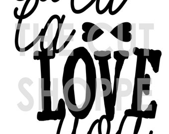 The La La La Love You Cut File is a phrase that can be used on your layouts, cards, and paper projects.