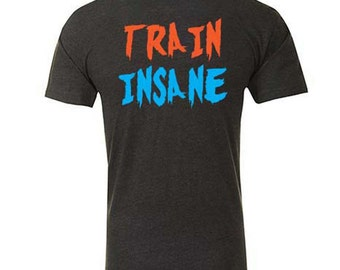 Train Insane - Gym T-shirt