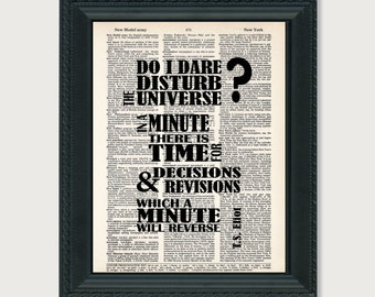 T.S. Eliot  Quote - Do I Dare Disturb The Universe - dictionary print - typography - The Love Song of J. Alfred Prufrock