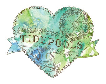 I Love Exploring Tidepools With You - 5x7 or 8x10 Art Print