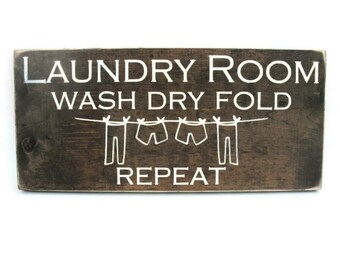 Laundry Room Wall Decor Rustic Wood Sign - Wash Dry Fold Repeat (#1187)