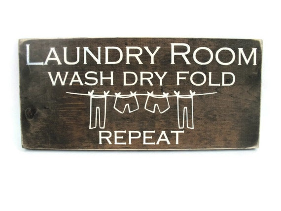 laundry room wall decor rustic wood sign wash dry fold