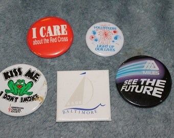 5 Buttons/Pins Different Statements, Please Look st photos to see what They Say, Great Vintage Collection, Statements