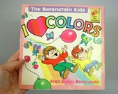 1987 The Berenstain Kids I Love Colors by Stan & Jan Berenstain