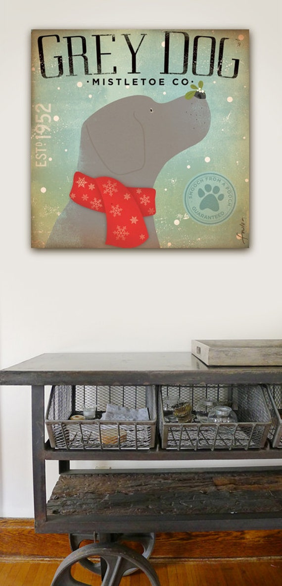 Grey Dog Mistletoe Company graphic artwork on gallery wrapped canvas by Stephen Fowler geministudio