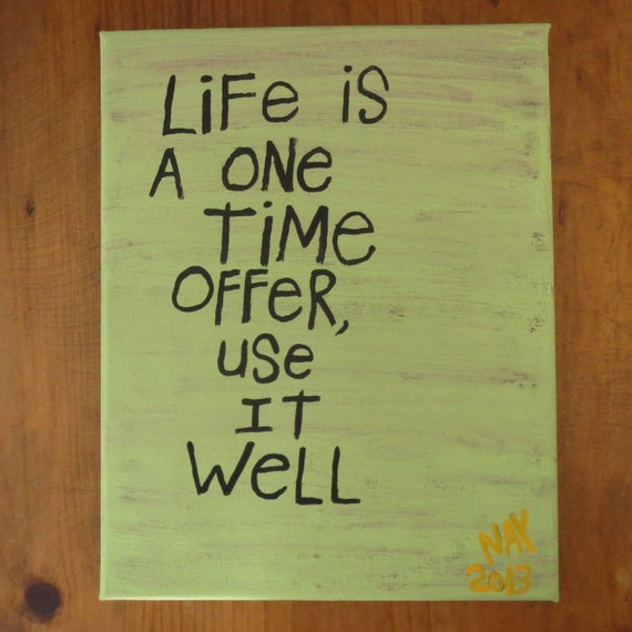 Original WORD ART Painting -  life is a one time Offer