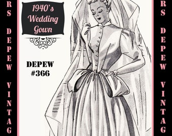 Vintage Sewing Pattern 1940's Wedding Gown in Any Size Depew 366 - PLUS Size Included -INSTANT DOWNLOAD-