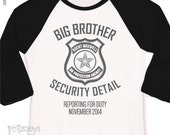Big brother security detail shirt or big brother to be pregnancy announcement raglan style shirt